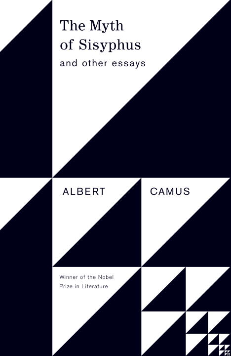 The Myth of Sisyphus and Other Essays By Camus, Albert/ O'Brien, Justin (TRN)/ O'Brien, Justin